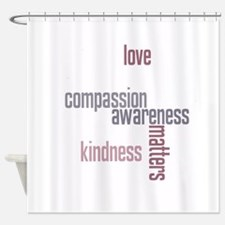 Kindness Matters Shower Curtain