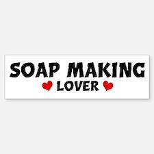 SOAP MAKING Lover Bumper Bumper Bumper Sticker