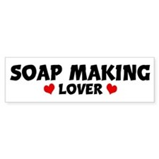 SOAP MAKING Lover Bumper Bumper Sticker