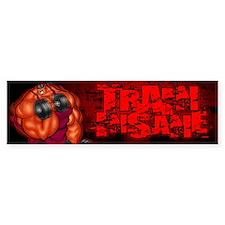 TRAIN INSANE - Bumper Sticker