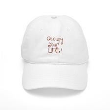 Occupy Your Life Baseball Cap