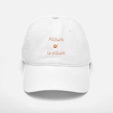 Attitude of Gratitude Baseball Baseball Cap