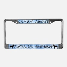 Crazy Australian Shepherds License Plate Frame