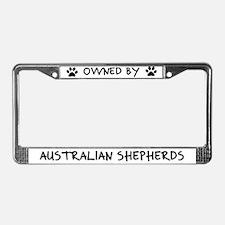 Owned by Australian Shepherds License Plate Frame