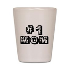 #1 Mom Shot Glass