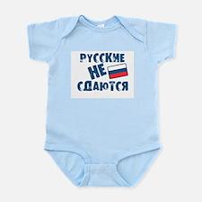 Russkie Ne Sdayutsya Infant Bodysuit