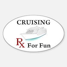 Cruising... Rx for Fun Sticker (Oval)