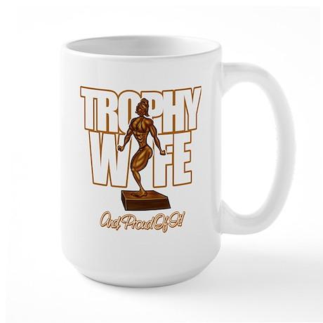 TROPHY WIFE - Large Mug