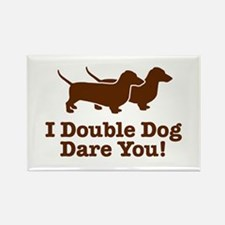 I Double dog Dare You, Dachshund Rectangle Magnet