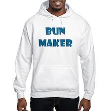 BUN MAKER FUNNY MATERNITY DAD Hoodie