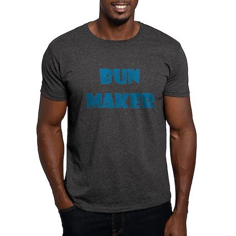 BUN MAKER FUNNY MATERNITY DAD Dark T-Shirt