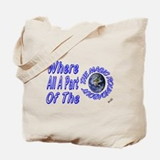 where all part of the magic r Tote Bag