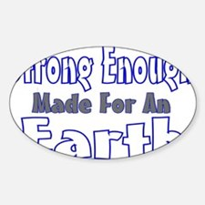 strong enough made for an ear Decal