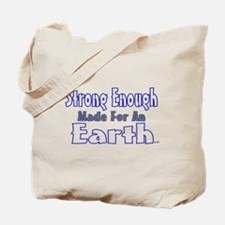 strong enough made for an ear Tote Bag