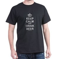 Keep Calm and Drink Beer Dark T-Shirt