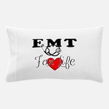 EMT For Life Pillow Case