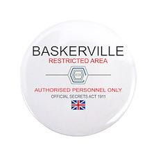 "Hounds of Baskerville 3.5"" Button"