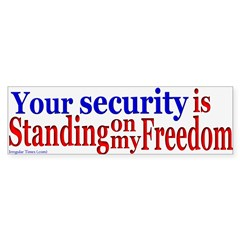 Security Stands on Freedom Bumpersticker