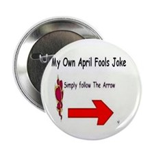 "April Fools Joke 2.25"" Button"