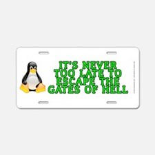 Escape the gates of hell - Aluminum License Plate