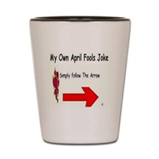 April Fools Joke Shot Glass
