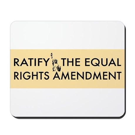 Equal Rights Amendment Mousepad