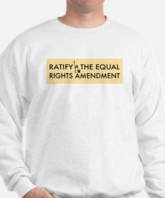 Equal Rights Amendment Sweatshirt