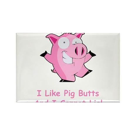 I Like Pig Butts Rectangle Magnet (100 pack)