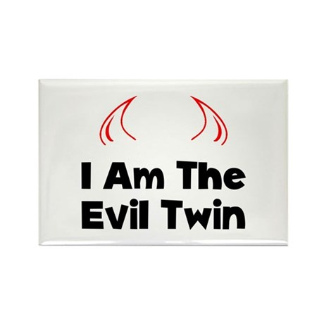 I Am The Evil Twin Rectangle Magnet (100 pack)