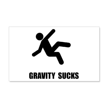 Gravity Sucks 22x14 Wall Peel