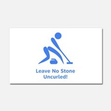Leave No Stone Uncurled! Car Magnet 20 x 12
