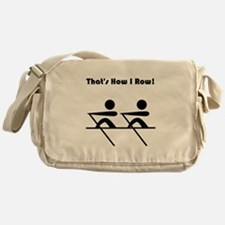 That's How I Row! Messenger Bag