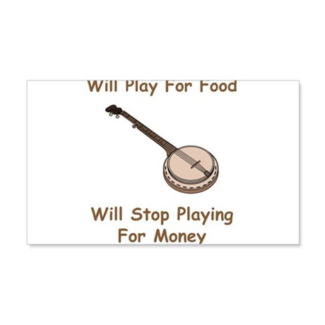 Banjo Stop Playing For Money 22x14 Wall Peel