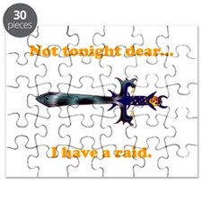 Not Tonight...Got A Raid! Puzzle