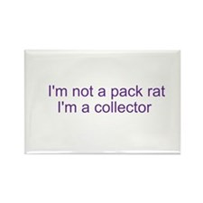 I'm a collector, not a pack rat