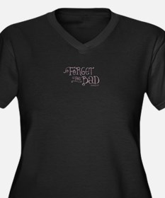 """Forget The Bad"" Women's Plus Size V-Neck Dark T-S"