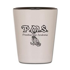 Male P.M.S. Shot Glass