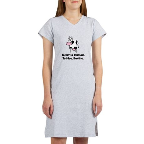 To Moo Bovine Women's Nightshirt