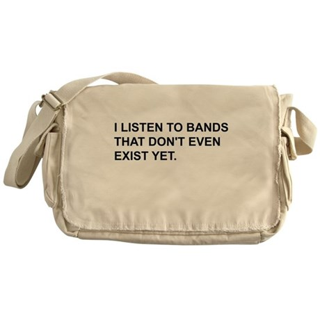 Bands Don't Exist Messenger Bag