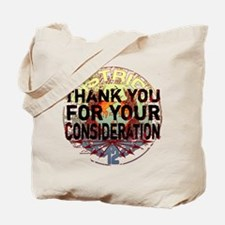 Thank You for Your Consideration Tote Bag