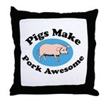 Pigs Make Pork Awesome Throw Pillow