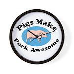 Pigs Make Pork Awesome Wall Clock