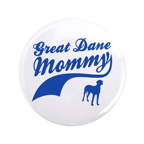 "Great Dane Mommy 3.5"" Button (100 pack)"