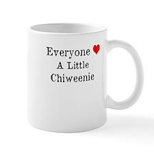 Everyone Loves a Little Chiweenie Coffee Mug