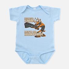 Now It's Fair, Let's Go Hunting! Infant Bodysuit