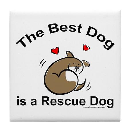 Best Rescue Dog Tile Coaster