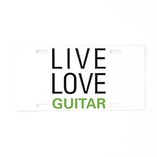 Live Love Guitar Aluminum License Plate