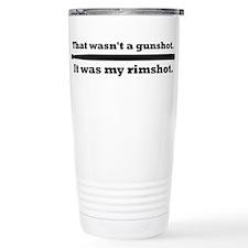 Rimshot - snare drum Travel Mug