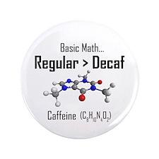 "Regular vs Decaf 3.5"" Button"