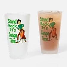It's Conga Time Drinking Glass
